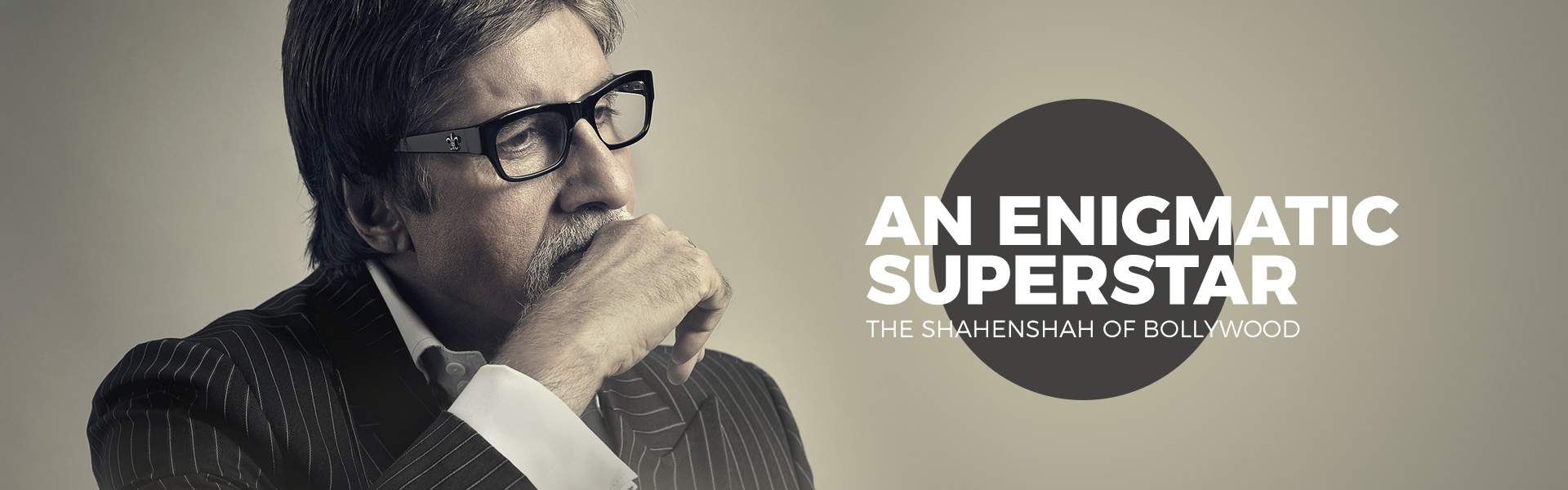 Amitabh Bachchan An enigmatic superstar The Shahenshah of Bollywood
